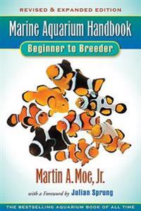 Marine Aquarium Handbook Beginner to Breeder