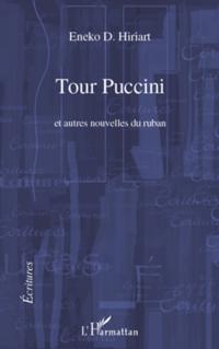 Tour puccini - et autres nouvelles du ruban
