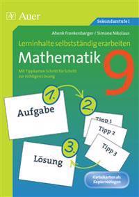 Lerninhalte selbstständig erarbeiten Mathematik 9
