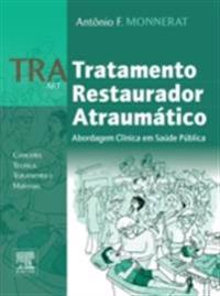 TRA - Tratamento Restaurador Atraumatico