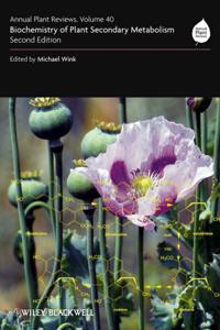 Annual Plant Reviews, Biochemistry of Plant Secondary Metabolism