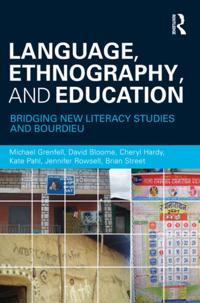 Language, Ethnography, and Education