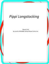 Pippi Longstocking: Novel Unit
