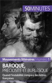 Baroque, preciosite et burlesque