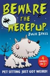 Pet Sitter: Beware the Werepup and other stories