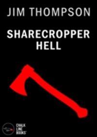 Sharecropper Hell (Illustrated)