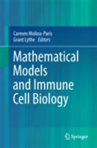 Mathematical Models and Immune Cell Biology