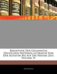 Bibliothek der gesammten deutschen National-Literatur von der aeltesten bis auf die neuere Zeit, Erster Band