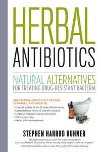 Herbal antibiotics - natural alternatives for treating drug-resistant bacte