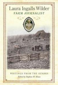 Laura Ingalls Wilder, Farm Journalist