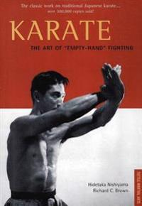 Karate The Art of &quote;Empty-Hand&quote; Fighting