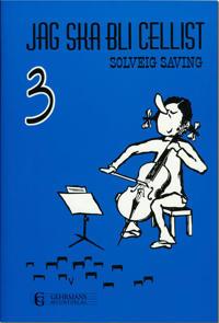 Jag ska bli cellist 3 -  pdf epub
