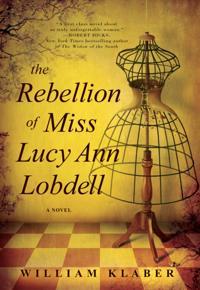Rebellion of Miss Lucy Ann Lobdell