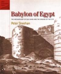 Babylon of Egypt