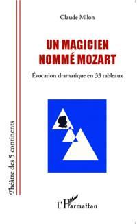 Un magicien nomme Mozart