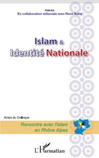 Islam et identite nationale - acte du colloque - rencontre a