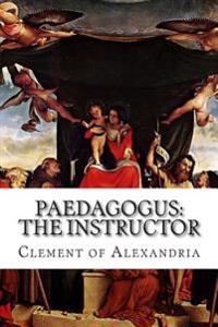 Paedagogus: The Instructor