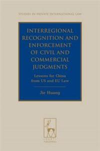Interregional Recognition and Enforcement of Civil and Commercial Judgments