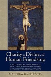 Charity as Divine Friendship