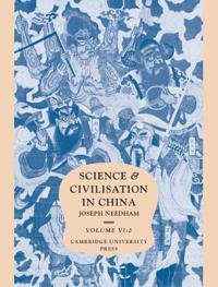 Science and Civilization in China, Part 2
