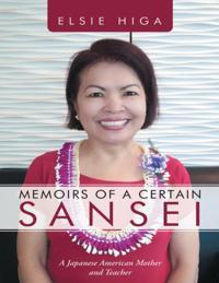 Memoirs of a Certain Sansei: A Japanese American Mother and Teacher