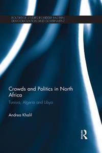 Crowds and Politics in North Africa