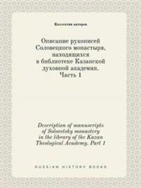 Description of Manuscripts of Solovetsky Monastery in the Library of the Kazan Theological Academy. Part 1
