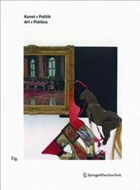 Kunst + Politik / Art + Politics