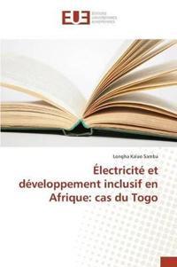 �lectricit� Et D�veloppement Inclusif En Afrique