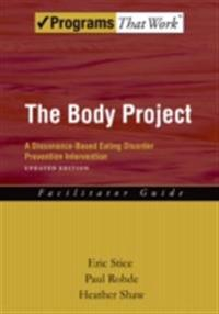 Body Project: A Dissonance-Based Eating Disorder Prevention Intervention