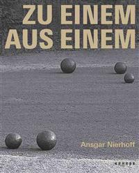 Ansgar Nierhoff: To One from One: Sculptures in Public Space