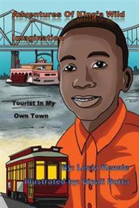 Adventures of King's Wild Imagination: Tourist in My Own Town