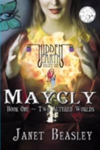 Maycly the Trilogy, Book One, Two Altered Worlds