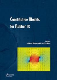 Constitutive Models for Rubbers IX