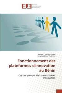 Fonctionnement Des Plateformes d'Innovation Au B�nin