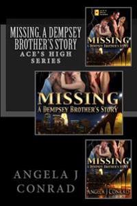 Missing, a Dempsey Brother's Story