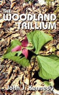 The Woodland Trillium
