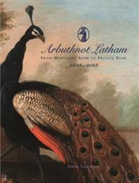 Arbuthnot Bank: From Merchant Bank to Private Bank (1833-2013)