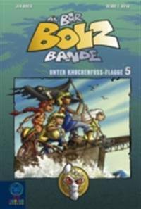 Die Bar-Bolz-Bande, Band 5