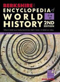 Berkshire Encyclopedia of World History, Second Edition (Volume 6)
