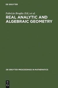 Real Analytic and Algebraic Geometry