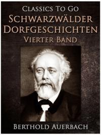 Schwarzwalder Dorfgeschichten - Vierter Band.
