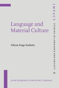 Language and Material Culture