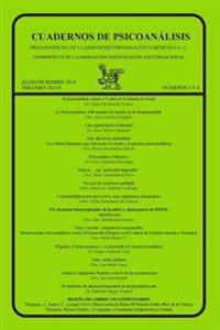 Cuadernos de Psicoanalisis, Julio-Diciembre de 2014, Volumen XLVII, Numeros 3 y 4