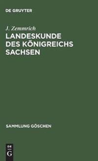 Landeskunde Des Königreichs Sachsen