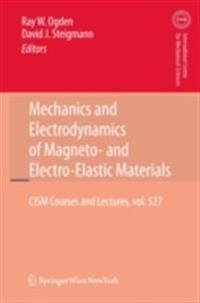 Mechanics and Electrodynamics of Magneto- and Electro-elastic Materials
