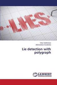 Lie Detection with Polygraph