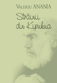 Strainii din Kipukua