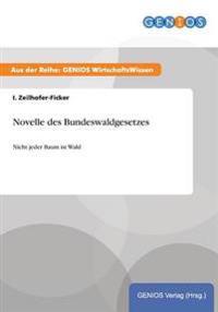 Novelle Des Bundeswaldgesetzes