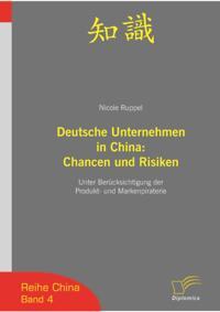 Deutsche Unternehmen in China: Chancen und Risiken